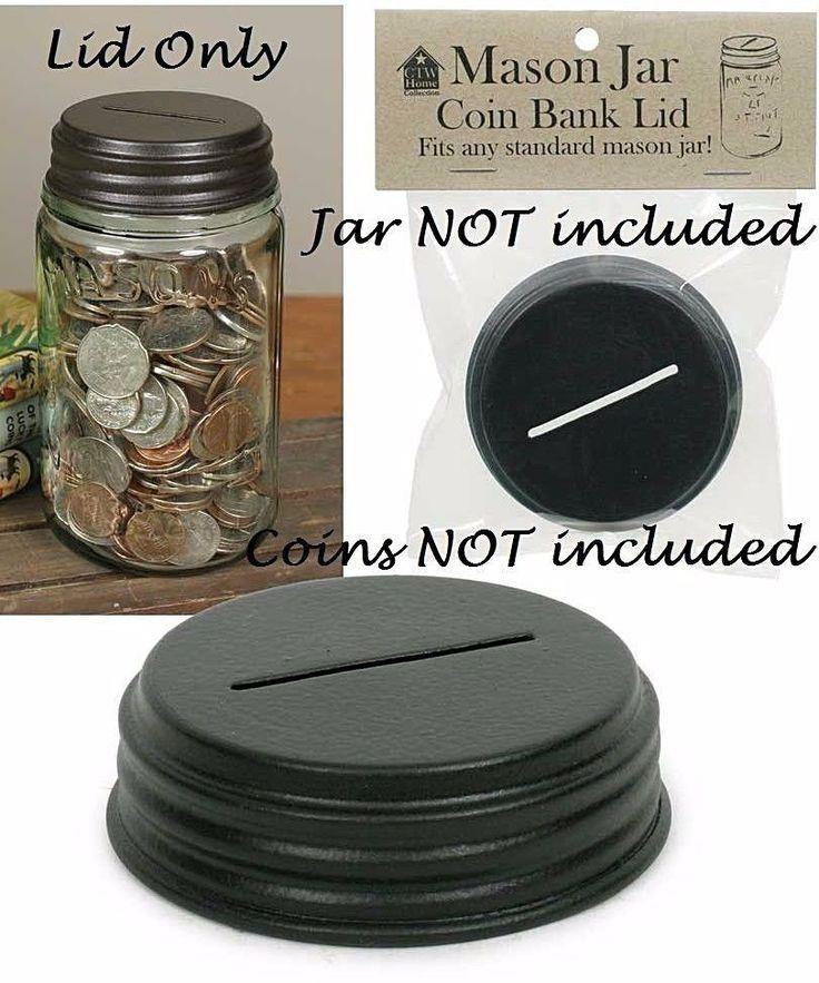 MASON JAR Piggy Bank Coin Lid ~ Metal Primitive Country Farmhouse Rustic Country #Unbranded #FarmhouseCountryPrimitiveRustic