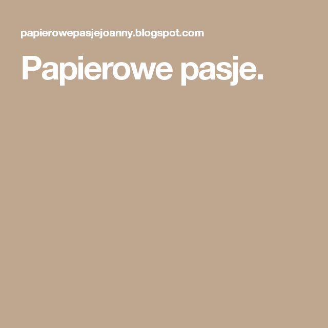 Papierowe pasje.