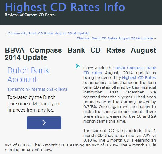Once again the BBVA Compass Bank CD rates August, 2014 update is being presented by Highest CD Rates to announce a big change in the long term CD rates offered by this financial institution. Check this out at http://www.highestcdratesinfo.com/bbva-compass-bank-cd-rates-august-2014-update/