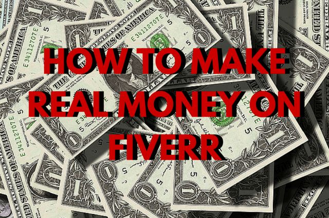 How To Make REAL Money On Fiverr