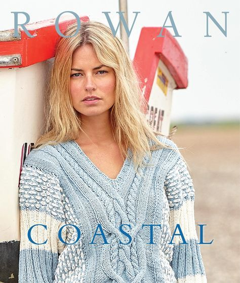 Coastal Rowan Yarns presents six exclusive online designs from their 2016 Spring Summer Collection.