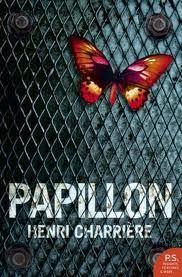 Papillon de Henri Charrière Un de mes livres préférés