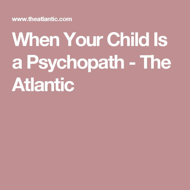 Is my child a psychopath
