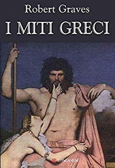 Robert Graves I Miti Greci Pdf