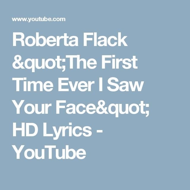 "Roberta Flack ""The First Time Ever I Saw Your Face""  HD Lyrics - YouTube"