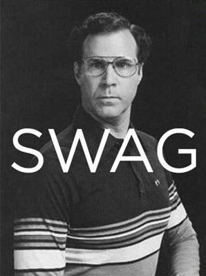 swag: This Man, True Swag, Awesome, Bahaha, Too Funny, Make Me Laugh, 3Him, Will Ferrell, Serious Swag