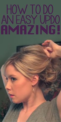 How to Do an Easy Updo – Amazing!