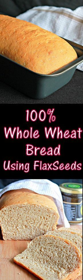 100% Whole Wheat Bread with flax seeds, you'll love the soft texture..