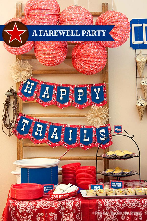 Farewell Party Idea--Happy Trails