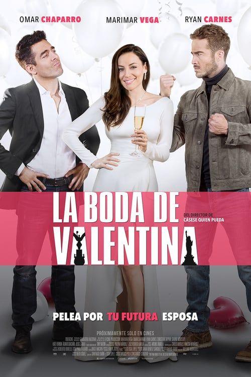 Hd 1080p La Boda De Valentina Pelicula Completa En Espanol