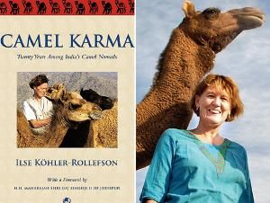 Camel Karma: Twenty Years Among India's Camel Nomads; Author: Ilse Kohler-Rollefson