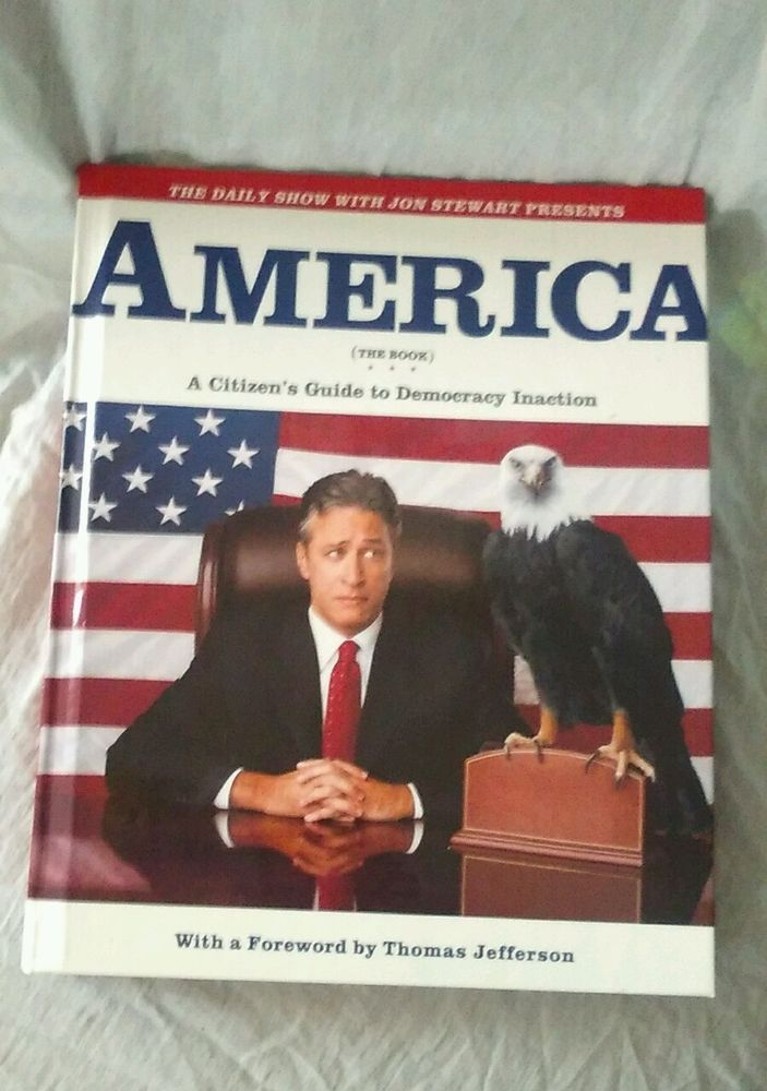 The Daily Show with Jon Stewart Presents America : A Citizen's Guide to... in Books, Audiobooks   eBay