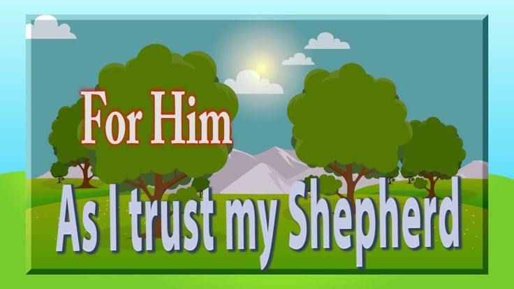 "Song: ""The Lord is my Shepherd"""