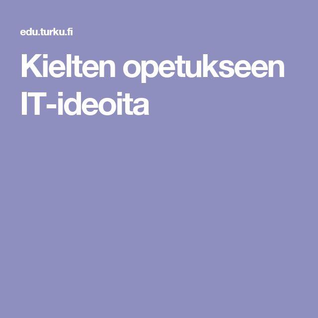 Kielten opetukseen IT-ideoita