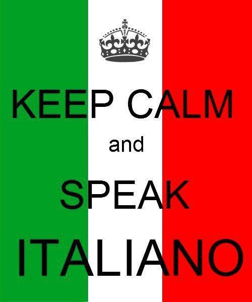 Speak Italiano.