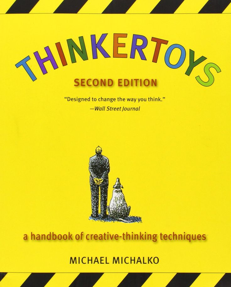 Thinkertoys: A Handbook of Creative-Thinking Techniques (2nd Edition): Michael Michalko #Books #Business #Thinking