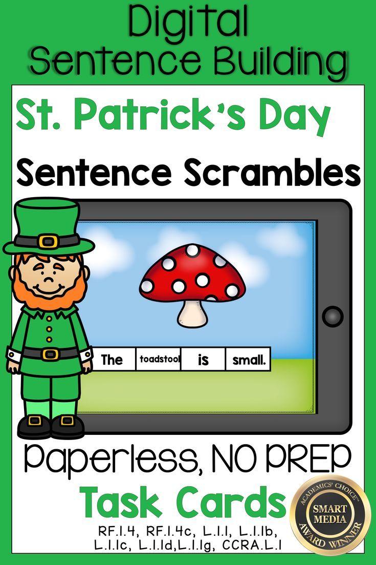 Digital No Prep St Patrick S Day Theme Sentence Building Sentence Scrambles Boom Cards Will Have Your Sentence Scramble Phonics Instruction Sentence Building
