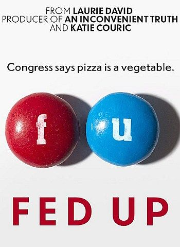 Fed up movie - great documentary about the real cause of why people are gaining weight
