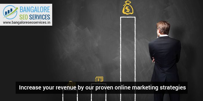 Increase your revenue by our proven Online Marketing Strategies   #OnlineMarketing #BSS #DigitalMarketing #BangaloreSEOServices