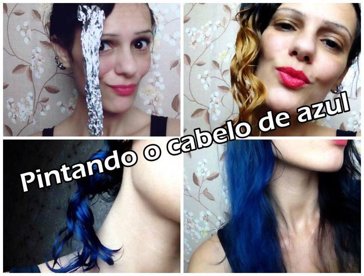 Pintando meu cabelo de azul #FAIL   Luciana Queiróz