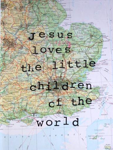 ...Jesus loves the little children of the world...