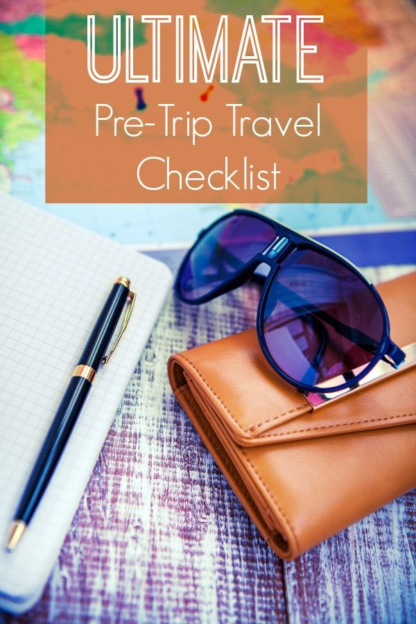 Forget something? Don't leave home without checking off these important items from our ultimate pre-trip travel checklist. | thetravellingmom.ca