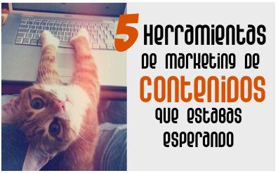 5 Herramientas de Marketing de contenidos