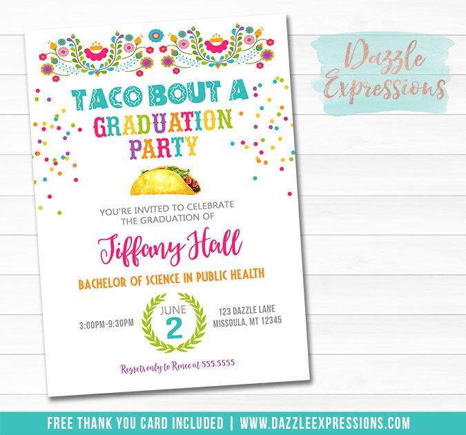 Printable Fiesta Graduation Party Invitation Taco Bout A Graduation Party Free Printable Graduation Invitations Graduation Party Invitations Graduation Party