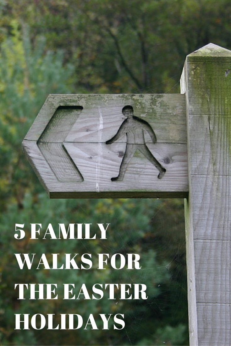 5 FAMILY WALKS FOR THE EASTER HOLIDAYS