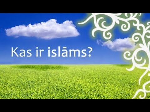 What is Islam Latvian | Kāds Ir Islāms Latviešu Subtitriem | Reliģija Patiesības. Kindly Support and Subscribe our YouTube Channel to Spread Islam Education in 26 European Languages. Visit: https://www.youtube.com/channel/UCk0CBjTVSd7P0jvYxQr7mEg/featured