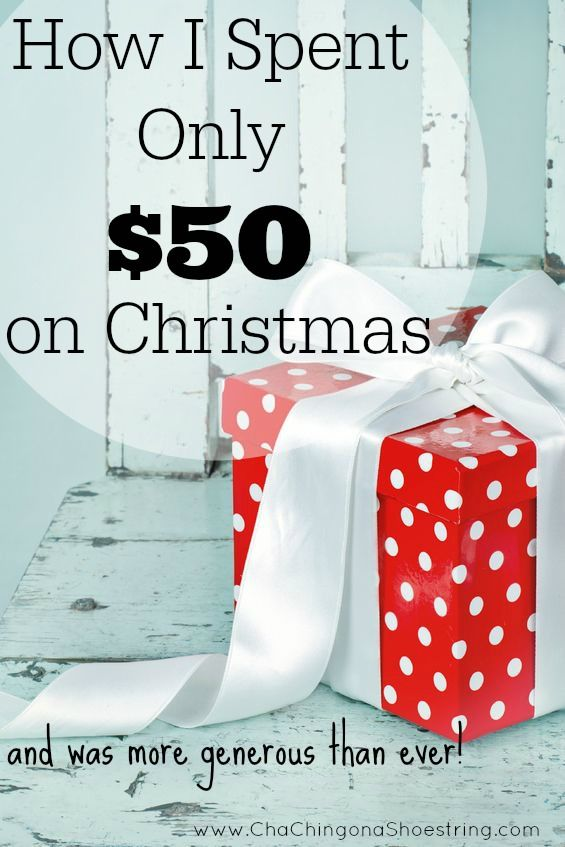How I spent only $50 on Christmas - and was more generous then ever! Here are the step by step details on how I made it happen - and tips on how you can save BIG on Christmas too.
