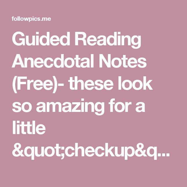 """Guided Reading Anecdotal Notes (Free)- these look so amazing for a little """"checkup"""" on each student! 