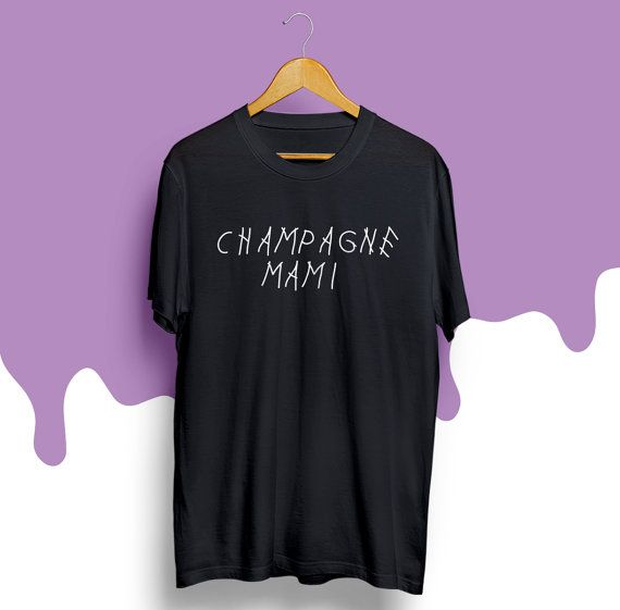 Champagne Mami tshirt Woes Drake Shirt Views From the by BuyOrCry