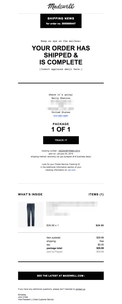 Madewell optimized their shipping email for mobile with a simple, single-column design. Get more helpful email tips here: http://emaildesign.beefree.io/2016/02/best-practices-for-shipping-confirmation-emails/