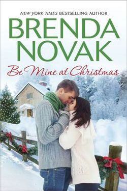 Be Mine At Christmas by Brenda Novak. Three Christmas stories from Brenda Novak. Includes Just Like the Ones We Used to Know, On a Snowy Christmas, and  A Dundee Christmas.