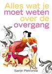Alles wat je moet weten over de overgang  van Saron Petronilia, een mooi boek, lees meer op http://energiekevrouwenacademie.nl/inspirerende-boeken/boeken-over-de-overgang/alles-wat-je-moet-weten-over-de-overgang-saron-petronilia/