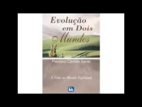 Audiolivro Evolução em dois mundos - Francisco C. Xavier Waldo Vieira   ...