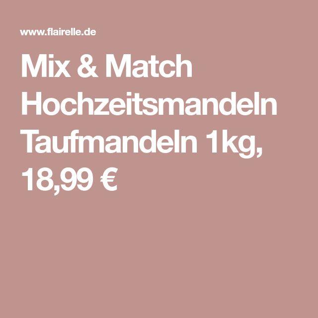 Mix & Match Hochzeitsmandeln Taufmandeln 1kg, 18,99 €