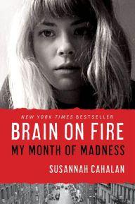 'Brain on Fire' by Susannah Cahalan