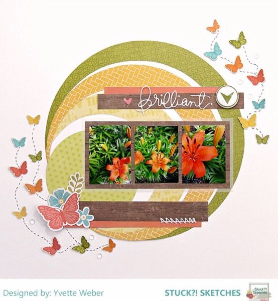 Stuck?! Sketches March 1 2018 sketch challenge DT layout by Yvette