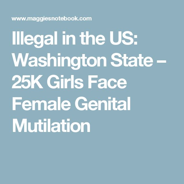 Illegal in the US: Washington State – 25K Girls Face Female Genital Mutilation