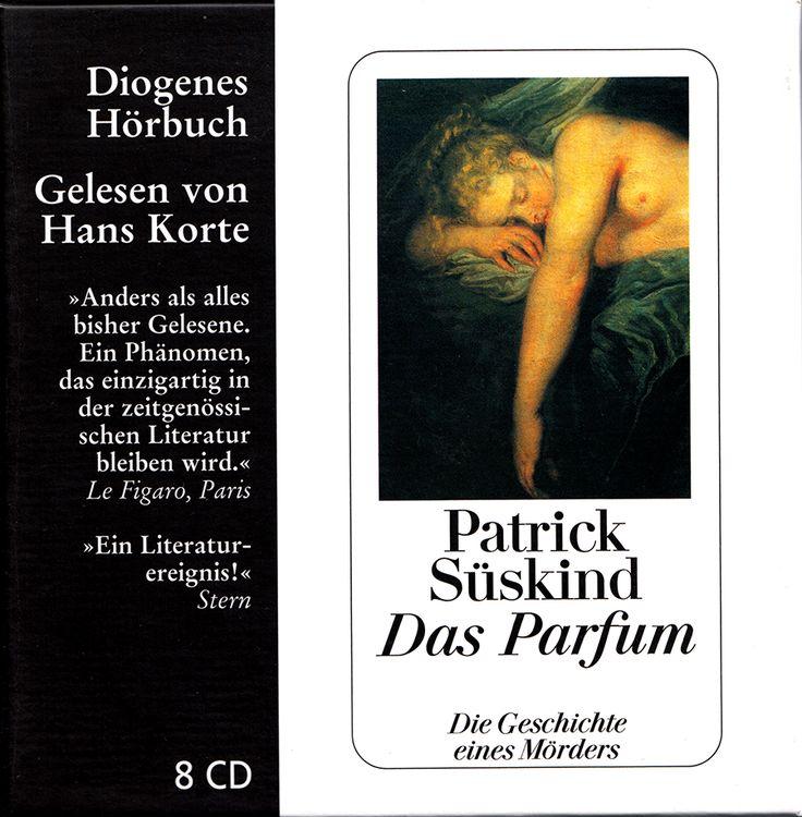 Patrick Süskind, Das Parfum,  Diogenes Hörbuch, gelesen von Hans Korte, Diogenes, Zürich, 2006, 8 CD, ungekürzt. ISBN-13: 978-3-257-80037-1  ★★★★★