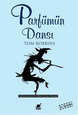Parfümün Dansı - Tom Robbins
