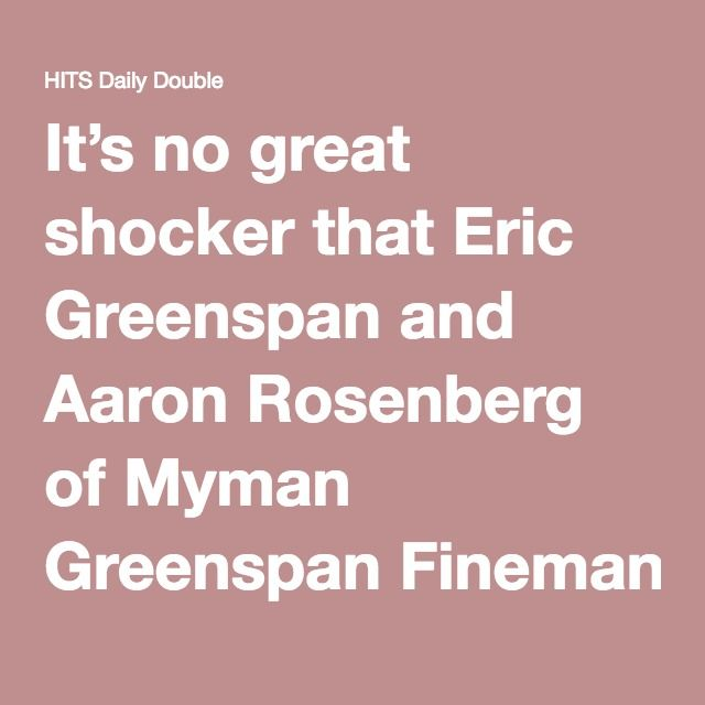It's no great shocker that Eric Greenspan and Aaron Rosenberg of Myman Greenspan Fineman Fox Rosenberg & Light regularly turn up on lists of the most powerful attorneys in the entertainment business—they represent myriad superstar artists as well as a formidable crew of label execs, including Steve Berman, Joel Klaiman, Rob Stevenson, Lee Leipsner, Dennis Blair, Gary Spangler, Todd Glassman, Wendy Goldstein, Jacqueline Saturn, Aaron Bay-Schuck, Brandon Creed, Dominic Pandiscia, Mike Flynn…