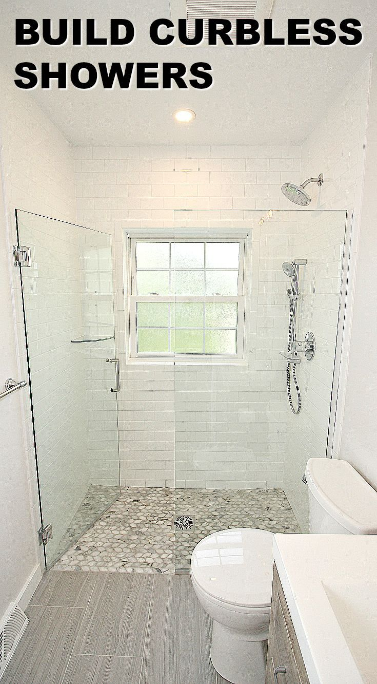 Build Curbless Showers Bathroom Design Shower Remodel