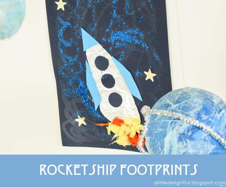 A Little Delightful: {craft} Rocket Ship Footprints