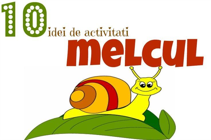 10 idei interesante de activitati pentru copii care au ca și personaj principal MELCUL