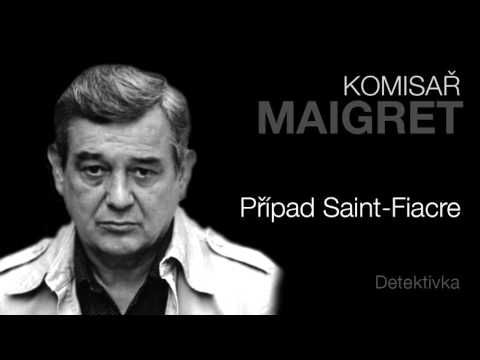 MLUVENÉ SLOVO - Simenon, Georges: Případ Saint-Fiacre (DETEKTIVKA) - YouTube