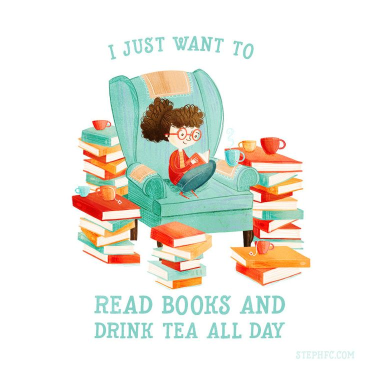 I Just Want to Read Books and Drink Tea All Day (art print by Stephanie Fizer Coleman)