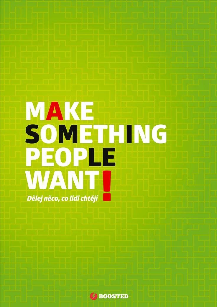 Motivační plakát Dělej něco, co lidé chtějí (Anglicky/Česky)